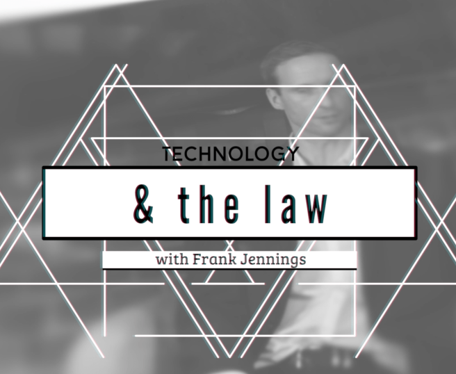 Technology & the Law Talk Show